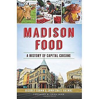 Madison mat:: En historia av kapital rätter (amerikansk gom)