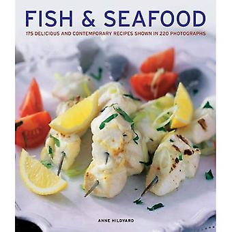 Fish & Seafood: 175 Delicious and Contemporary Recipes Shown in 220 Photographs