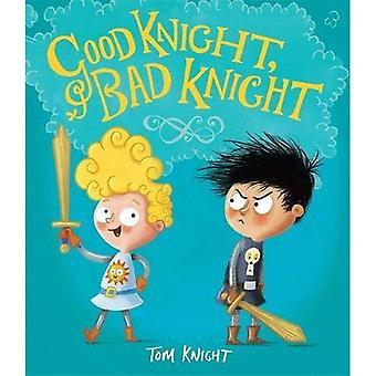 Goede Knight, slechte Ridder