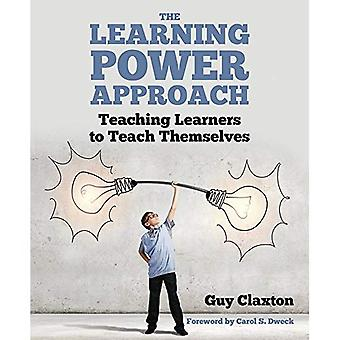The Learning Power Approach: Teaching Learners to Teach Themselves (Paperback)