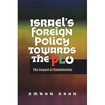 Israels Außenpolitik gegenüber der PLO, 1967-2005: die Auswirkungen der Globalisierung