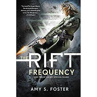The Rift Frequency: The Rift Uprising Trilogy, Book� 2