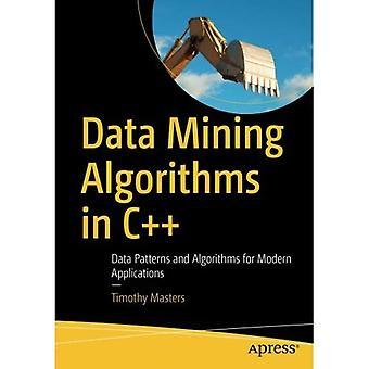Data Mining-Algorithmen in C++: Daten Muster und Algorithmen für moderne Anwendungen
