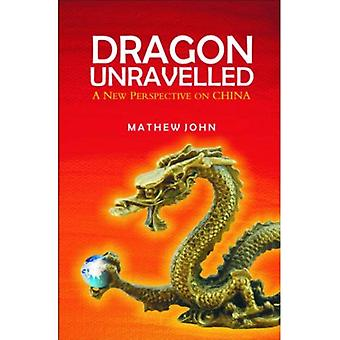 Dragon Unravelled: A New Perspective of China