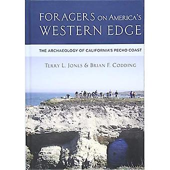 Foragers on America's Western Edge: The Archaeology of California's Pecho Coast