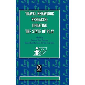 Travel Behaviour Research Updating the State of Play by De Dios Ortuzars & Juan