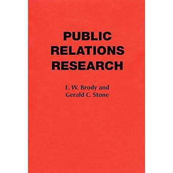 Public Relations Research by Brody & E
