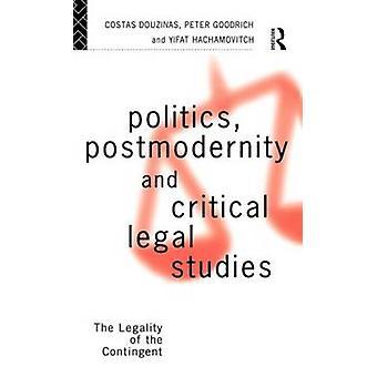 بوستموديرنيتي السياسة والدراسات القانونية الحاسمة مشروعية الوحدة قبل جيم آند دوزيناس
