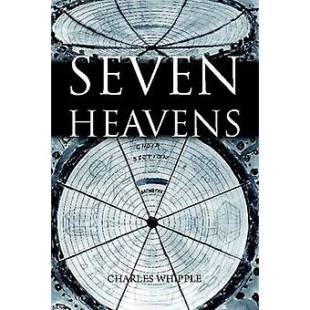 Seven Heavens by Whipple & Charles