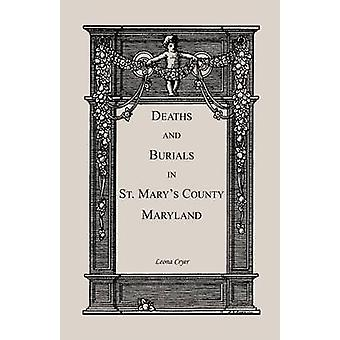 Deaths and Burials in St. Marys County Maryland by Cryer & Leona