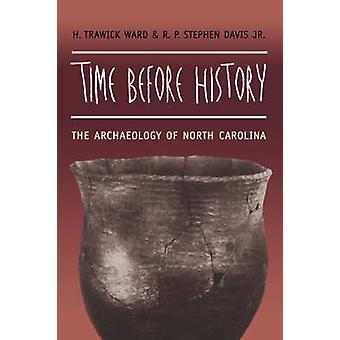 Zeit vor der Geschichte der Archäologie von North Carolina von Ward & H. Trawick