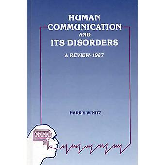 Human Communication and Its Disorders Volume 1 by Winitz & Harris