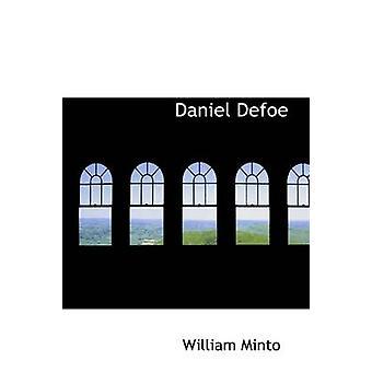 Daniel Defoe by Minto & William