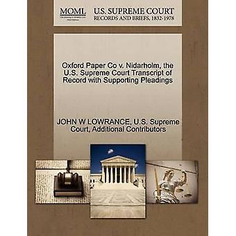 Oxford Paper Co v. Nidarholm the U.S. Supreme Court Transcript of Record with Supporting Pleadings by LOWRANCE & JOHN W
