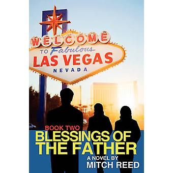 Blessings of the Father Book Two by Reed & Mitch