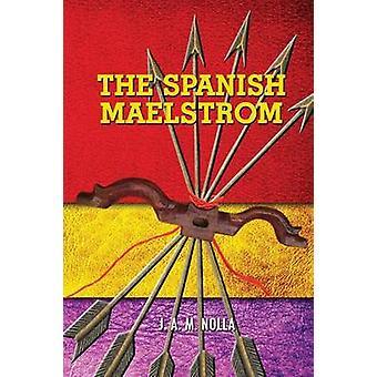 Den spanske malstrøm af nul & J. a. M.
