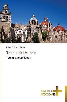 Trienio del Milenio by Gallardo Garca Rafael