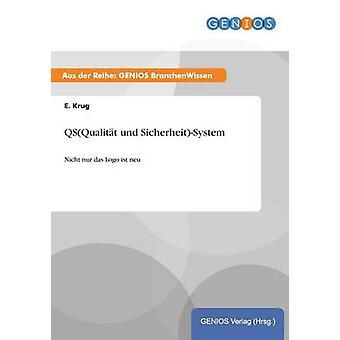 QSQualitt und SicherheitSystem por Krug e &.