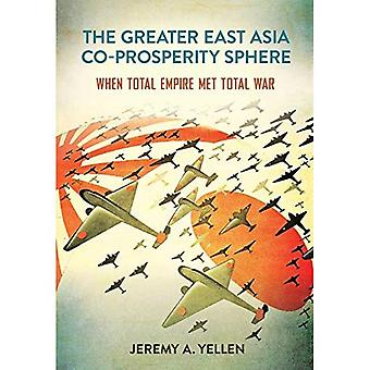 The Greater East Asia Co-Prosperity Sphere: When Total Empire Met Total War� (Studies of the Weatherhead East Asian Institute, Columbia University)