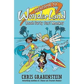 Welcome to Wonderland #2 - Beach Party Surf Monkey by Chris Grabenstei