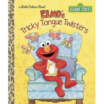 Elmo's Tricky Tongue Twisters - Sesame Street by Sarah Albee - Maggie