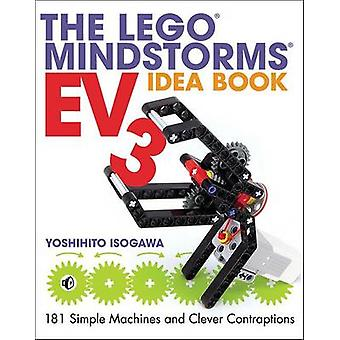 The LEGO MINDSTORMS EV3 Idea Book by Yoshihito Isogawa - 978159327600