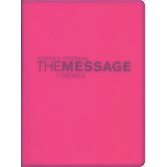 Message Remix 2.0 Bible-MS-Numbered Hypercolor by Eugene H Peterson -