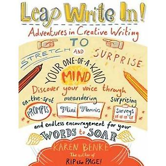 Leap Write In! - Adventures in Creative Writing to Stretch and Surpris