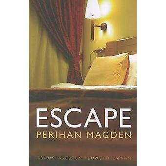 Escape by Perihan Magden - Kenneth Dakan - 9781611091434 Book
