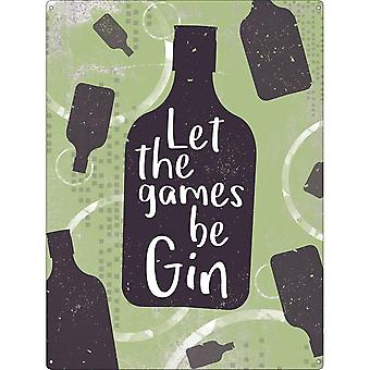 Grindstore Let The Games Be Gin Tin Sign