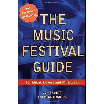 La guida del Festival di musica: Per gli amanti della musica e musicisti