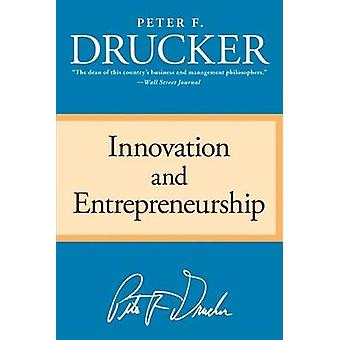 Innovation and Entrepreneurship by Peter F Drucker - 9780060851132 Bo