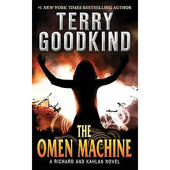 The Omen Machine by Terry Goodkind - 9780765366191 Book