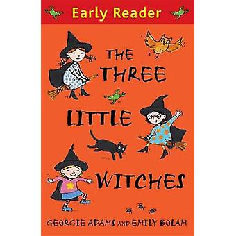 The Three Little Witches Storybook by Georgie Adams & Emily Bolam