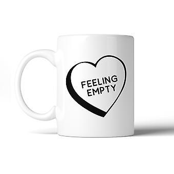 Feeling Empty Heart Mugs Unique Design Coffee Mug Witty Gift Idea