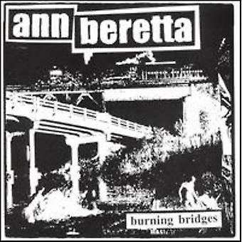 Ann Beretta - Burning Bridges [CD] USA import