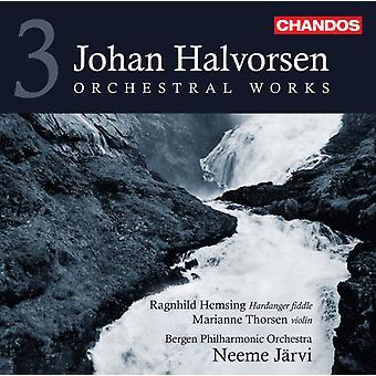 J. Halvorsen - Johan Halvorsen: Orchestral Works, Vol. 3 [CD] USA import