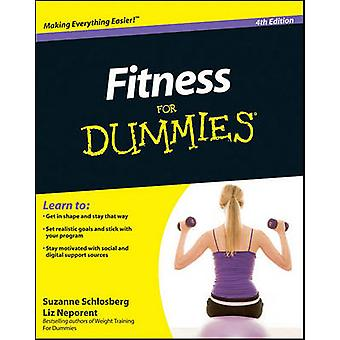 Fitness For Dummies by Suzanne Schlosberg & Liz Neporent