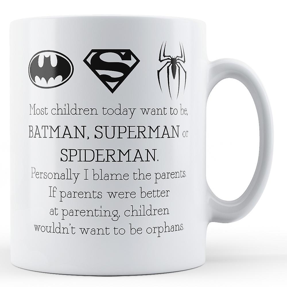 La Enfants Être Des Batman SpidermanImprimé Veulent Mug Aujourd'hui Superman Plupart PZXiuk