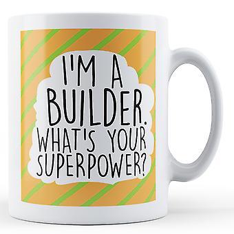 Eu sou um construtor, o que é seu superpoder impresso caneca