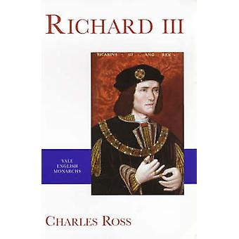 Rikhard III (uusi painos) Charles Ross - R. A. Griffiths - 9780300