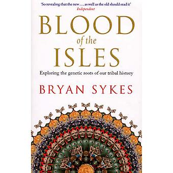 Blood of the Isles by Bryan Sykes - 9780552154659 Book