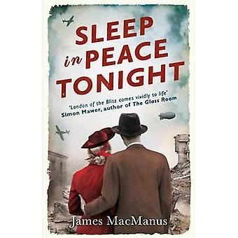 Sleep in Peace Tonight by James MacManus - 9780715649350 Book