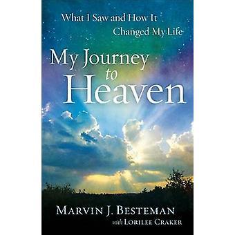 Min rejse til himlen - hvad jeg så, og hvordan det ændrede mit liv af Marvin