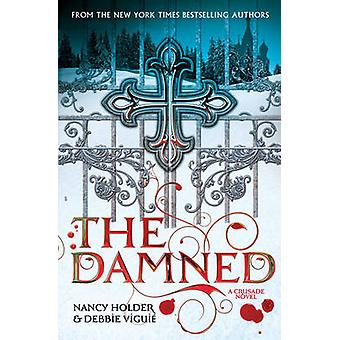 KORSTÅG - The Damned av Nancy Holder - Debbie Viguie - 9780857070845 B