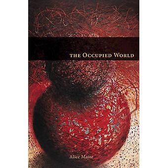 Le monde occupé par Alice Major - livre 9780888644695