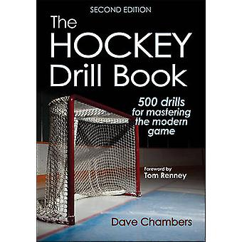The Hockey Drill Book by Dave Chambers - 9781492529019 Book