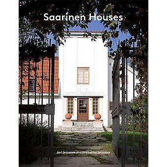 Saarinen Houses by Jari Jetsonen - Sirkkaliisa Jetsonen - 97816168926