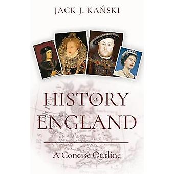 History of England - A Concise Outline by History of England - A Concis