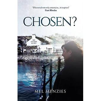 Chosen? by Mel Menzies - 9781910786321 Book